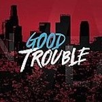 250px-Good_Trouble_(TV_series)_Title_Card
